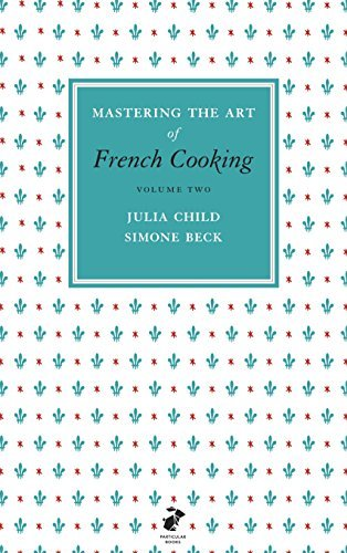 [Mastering the Art of French Cooking: Vol.2] [By: Child, Julia] [March, 2011]