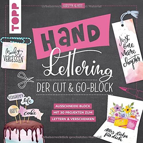 Handlettering. Der Cut & Go-Block: Ausschneide-Block mit 30 Projekten zum Lettern und Verschenken