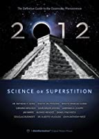 2012: Science Or Superstition [Import anglais]