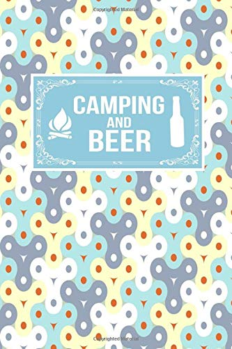 Camping And Beer: Camper Gift Lined Journal Notebook To Write In For Camping Lovers