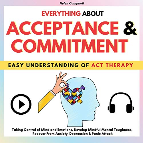 Everything About Acceptance & Commitment cover art