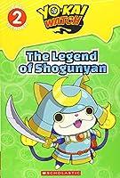 Yo-Kai Watch Reader: The Legend of Shogunyan (Yo kai Watch Reader, Level 2)