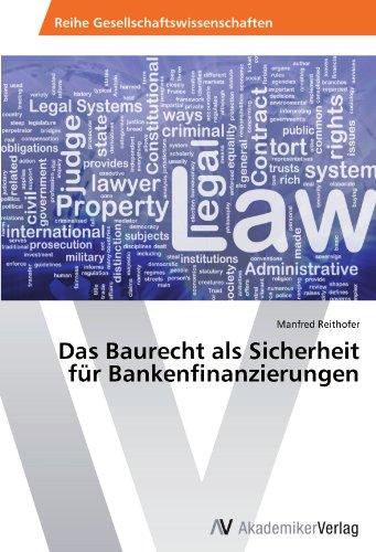 Das Baurecht als Sicherheit für Bankenfinanzierungen
