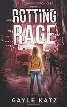 Rotting Rage (Jane Zombie Chronicles)