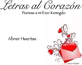 Poemas de amor (comentado) (Letras al Corazón nº 1) (Spanish Edition)