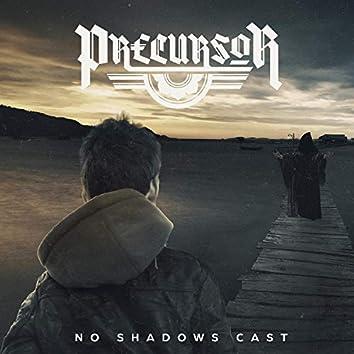 No Shadows Cast