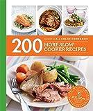 200 More Slow Cooker Recipes (Hamlyn All Color)