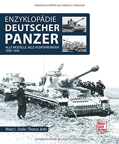 Enzyklopädie deutscher Panzer: 1939 - 1945