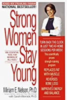 Strong Women Stay Young: Revised Edition