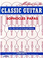 Method for the Classic Guitar: New Revised and Enlarged Edition