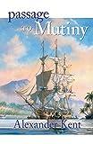 Passage to Mutiny (The Bolitho Novels)