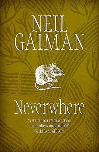 Neverwhere: The Author's Preferred …
