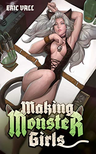 Making Monster Girls: For Science! (English Edition)