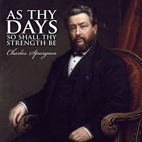 As Thy Days, So Shall Thy Strength Be audiobook cover art