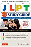 Macknight, C: JLPT Study Guide: The Comprehensive Guide to the Jlpt Level N5 Exam (Free MP3 Audio Recordings and Printable Extras) - Clayton Macknight