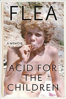 Acid for the Children  A Memoir