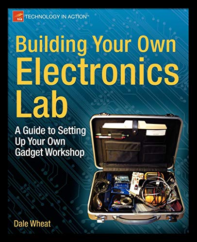 Building Your Own Electronics La...