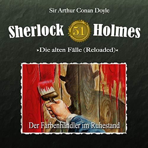 Der Farbenhändler im Ruhestand: Sherlock Holmes - Die alten Fälle (Reloaded) 51