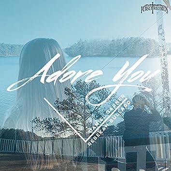 Adore You (feat. Rebekah Bullard)