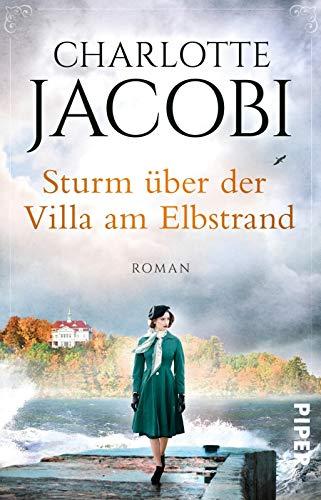 Sturm über der Villa am Elbstrand (Elbstrand-Saga 3): Roman