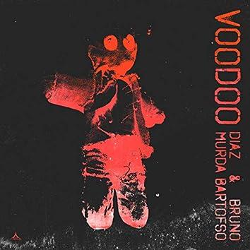 Voodoo (feat. Murda & Bartofso)