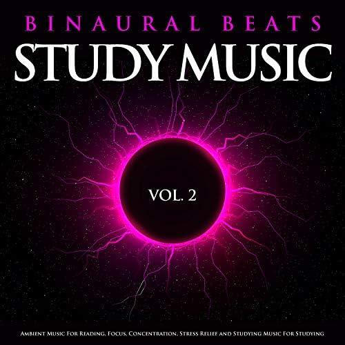 Binaural Beats Sleep, Binaural Beats Study Music & Study Music & Sounds