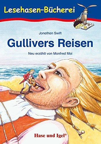 Gullivers Reisen: Schulausgabe (Lesehasen-Bücherei)