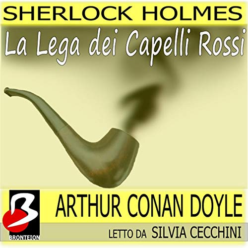 Sherlock Holmes - La Lega dei Capelli Rossi copertina
