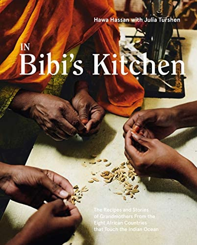 In Bibi s Kitchen The Recipes and Stories of Grandmothers from the Eight African Countries that product image