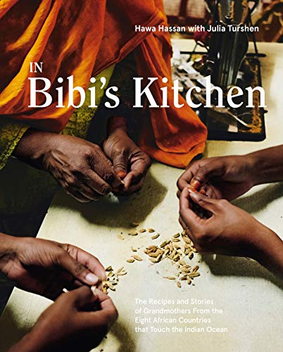 In Bibi's Kitchen: The Recipes and Stories of Grandmothers from the Ei