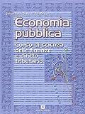 Economia pubblica. Corso di scienza delle finanze e diritto tributario. Per gli Ist. Tecnici