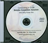 Conducting an Effective Stop Smoking Session - Hypnotherapy
