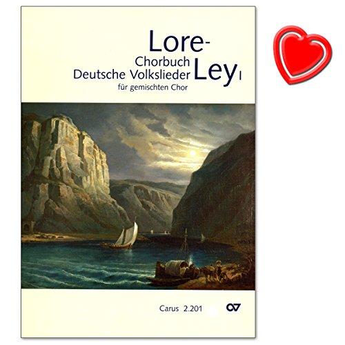 Loreley - Chorbuch Deutsche Volkslieder - für gemischten Chor a cappella - Partitur für Chorleiter (mit ausführlichem Register) - mit bunter herzförmiger Notenklammer