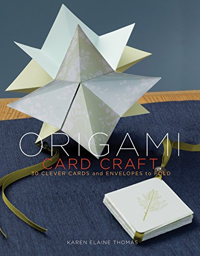 Compare Textbook Prices for Origami Card Craft: 30 Clever Cards and Envelopes to Fold Illustrated Edition ISBN 9780307408402 by Thomas, Karen Elaine