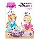 Une, deux, trois princesses - Apprenties vétérinaires - Tome 12