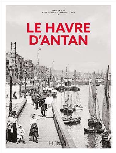 Le Havre dantan - Nouvelle édition