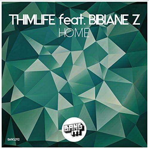 Thimlife feat. Bibiane Z