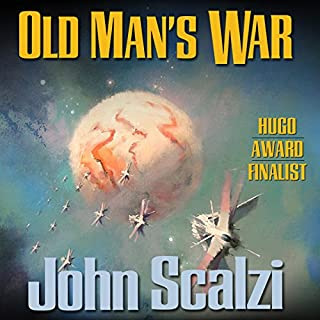 Old Man's War                   By:                                                                                                                                 John Scalzi                               Narrated by:                                                                                                                                 William Dufris                      Length: 9 hrs and 55 mins     18,068 ratings     Overall 4.5