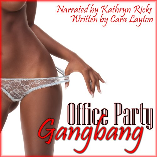 Office Party Gangbang (Gangbang Blackmail Erotica) audiobook cover art