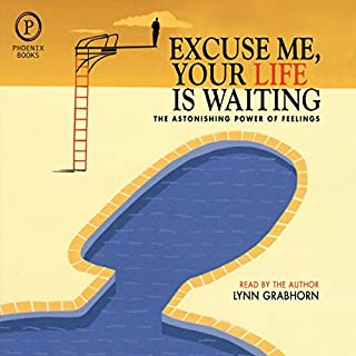 Excuse Me, Your Life is Waiting audiobook cover art
