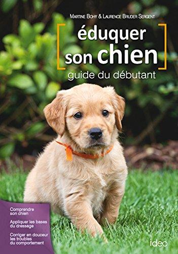 Eduquer son chien, guide du débutant
