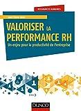 Valoriser la performance RH - Un enjeu pour la productivité de l'entreprise: Un enjeu pour la productivité de l'entreprise