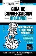 Guía de Conversación Español-Armenio y vocabulario temático de 3000 palabras