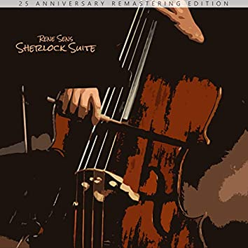 Sherlock Suite (Original Stage Performance Soundtrack) [25 Anniversary Remastering Edition]