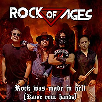 Rock Was Made in Hell (Raise Your Hands)