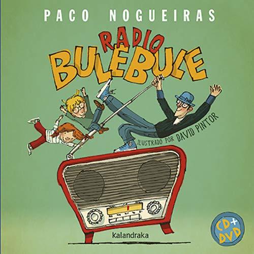Radio Bulebule (Libro-disco)