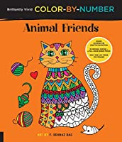 Brilliantly Vivid Color-by-Number: Animal Friends: Guided coloring for creative relaxation--30 original designs + 4 full-color bonus prints--Easy tear-out pages for framing (Brilliantly Vivid Color by Number)
