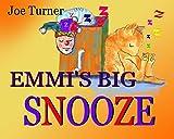 EMMI'S BIG SNOOZE (English Edition)