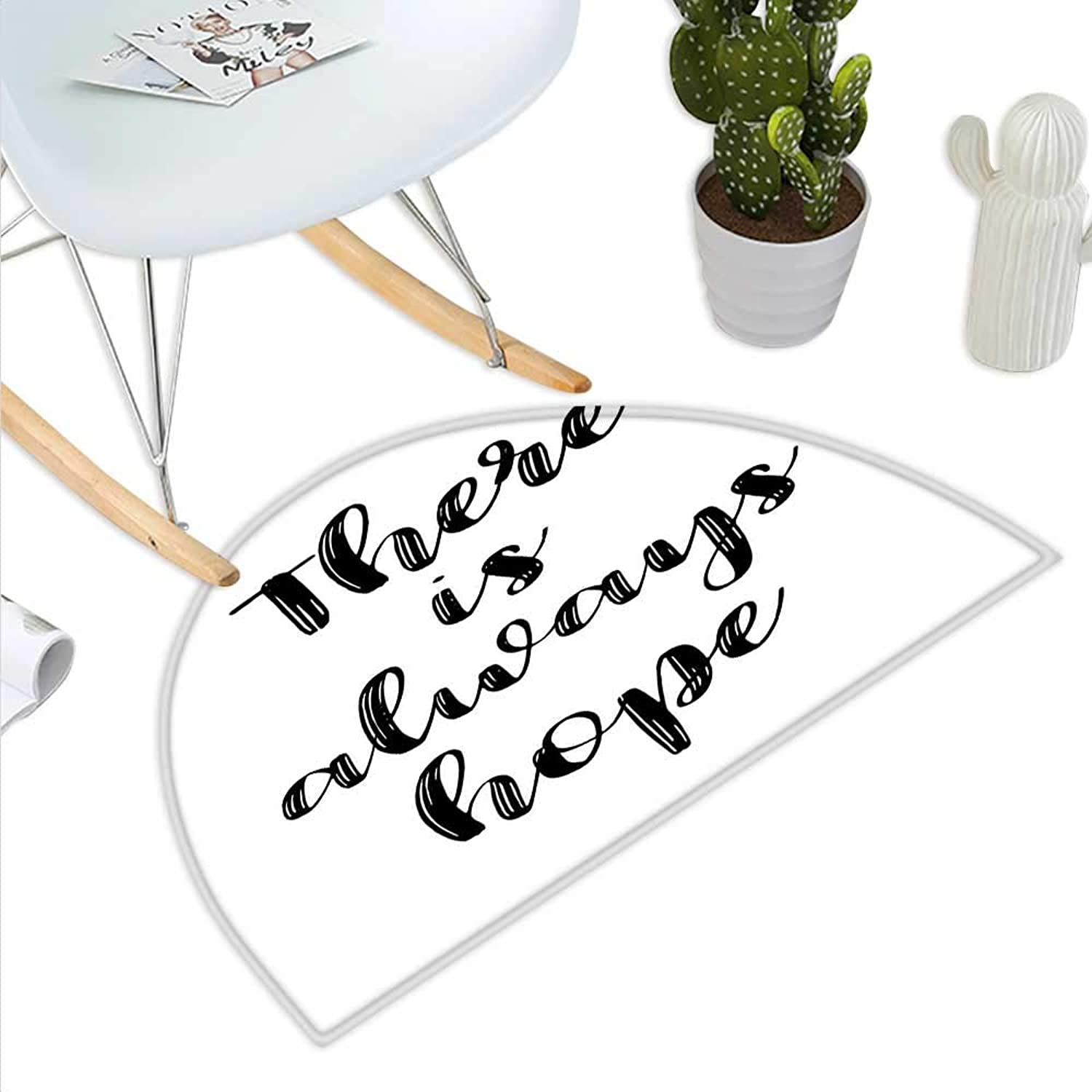 Hope Semicircle Doormat There is Always Hope Hand Lettering Style Illustration Inspirational Vintage Halfmoon doormats H 43.3  xD 64.9  Black and White