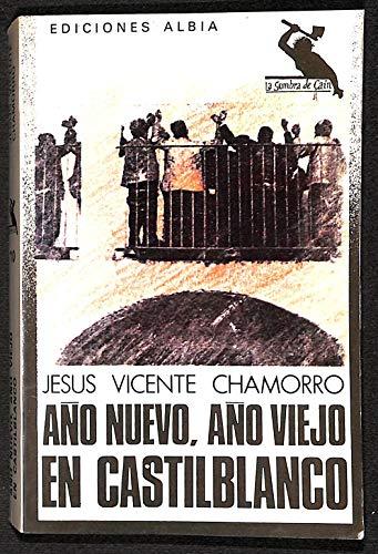 Año nuevo, año viejo en Castilblanco (La Sombra de Caín)